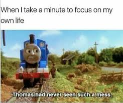 On My Own Memes - when i take a minute to focus on my own life funny memes daily