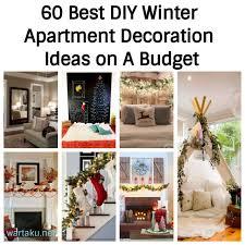 60 best diy winter apartment decoration ideas on a budget