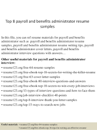 Payroll Resume Template Top 8 Payroll And Benefits Administrator Resume Samples 1 638 Jpg Cb U003d1431790753