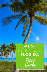 craft beer west palm beach florida yes there is beer in