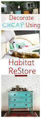 How To Decorate Your Home Cheap How To Decorate Your Home Using The Habitat Restore Sweet T