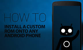 android rom to install a custom rom onto any android phone