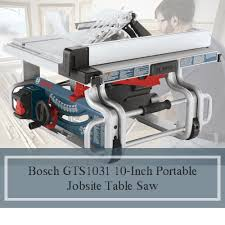 who makes the best table saw what is the best table saw on market today biggest review