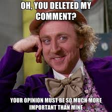 Meme Comment Photos - oh you deleted my comment your opinion must be so much more