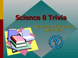 trivia questions for science 8 review optics quiz 2