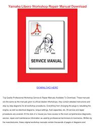 yamaha libero workshop repair manual download by sheryll dornak