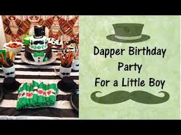 dapper birthday ideas 1 year boy dapper tips