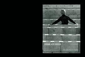 herman hertzberger lessons for students in architecture hic lessons for students in architecture herman hertzberger uitgeverij 010 publishers rotterdam 1991