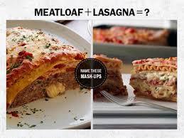 comfort food mash ups remixed meatloaf lasagna fn dish