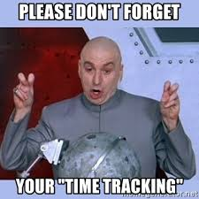 Meme Tracking - please don t forget your time tracking dr evil meme meme generator