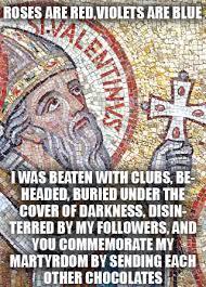 St Valentine Meme - chocolate death and st valentine hieroglyphs heroes and heretics