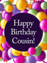 to my cousin u0026 best friend happy birthday card birthday