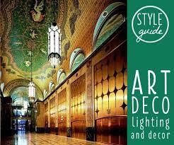 art deco decor style guide art deco lighting and decor ideas advice ls plus