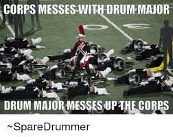 Drum Major Meme - 25 best memes about drum major drum major memes