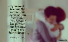 Love Is Not Selfish Quote by It U0027s Okay It U0027s Love Quotes U2013 Slice Of Life