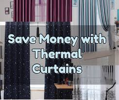 Insulated Thermal Curtains Thermal Curtains An Appealing Window Dressing That Saves Your Money