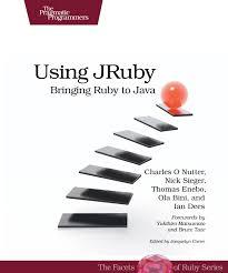 using jruby bringing ruby to java by charles o nutter thomas