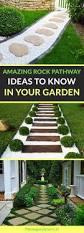 1008 best garden best gardening tips and ideas on pinterest 11 amazing rock pathway ideas to know in your garden