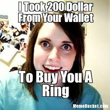 Create Your Own Meme Picture - i took 200 dollar from your wallet create your own meme