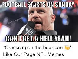 Football Sunday Meme - football starts on sunday anou memes nfl can i get a hell yeah
