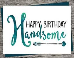birthday cards for him happy birthday quotes boyfriend birthday card husband birthday