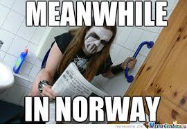 Norway Meme - meanwhile in norway by croatiandude987 meme center