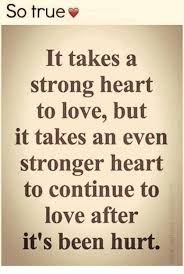 So True Memes - so true it takesa strong heart to love but it takes an even stronger