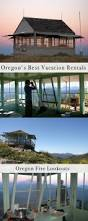 oregon u0027s best vacation rentals and retreats portland road trips