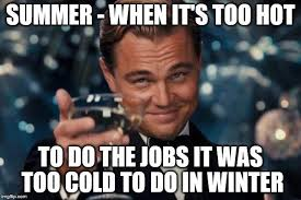 Too Hot Meme - the weather is never perfect imgflip
