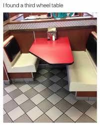 Third Wheel Meme - dopl3r com memes i found a third wheel table