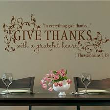 thanksgiving famous quotes aliexpress com buy bible verse give thanks with a grateful heart