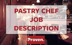 pastry chef job description pastry chef job description chef job