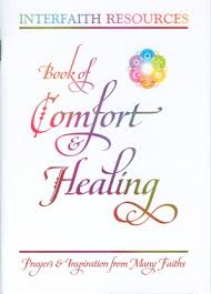 Comfort Resources Interfaith Resources Book Of Comfort And Healing
