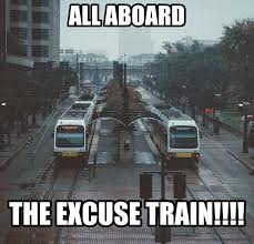 Train Meme - 22 meme internet all aboard the excuse train train excuse allaboard