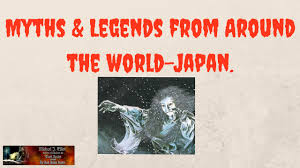 myths and legends from around the world japan