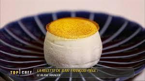 cours de cuisine jean francois piege le blanc manger recette de jean françois piège