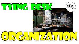 Diy Fly Tying Desk Fly Tying Desk Organization