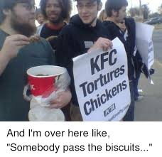 Memes Kfc - 25 best memes about kfc tortures chickens kfc tortures