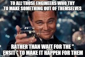 Engineers Meme - leonardo dicaprio cheers meme imgflip