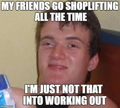 Shoplifting Meme - shoplifting imgflip