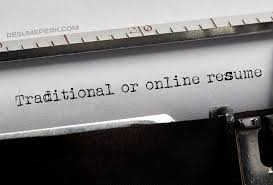 Best Online Resumes by Traditional Vs Online Resume Choose The Best One Resumeperk Com