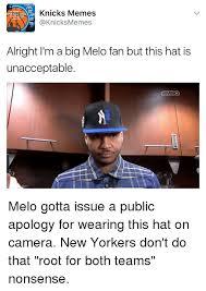 Melo Memes - knicks memes sancicearans come to memes alright i m a big melo fan