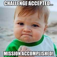 Challenge Accepted Meme Generator - challenge accepted meme generator 28 images challenge accepted