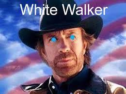 White Walker Meme - white walker memes