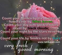 morning quote count your by smiles not by tears