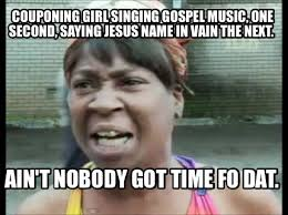 Gospel Memes - meme creator couponing girl singing gospel music one second