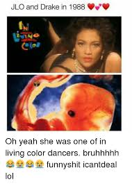 Memes De Drake - jlo and drake in 1988 oh yeah she was one of in living color