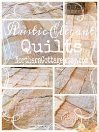 northern cottage a very lovely shabby chic quilt
