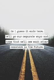 wedding quotes road he s on his own path right now but i he s in my future one