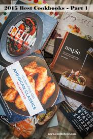 best cookbooks best cookbooks 2015 roundup part 1 eat the love